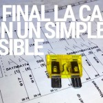 Al final la cago con un simple fusible…