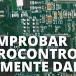 Cómo comprobar si un microcontrolador está realmente dañado