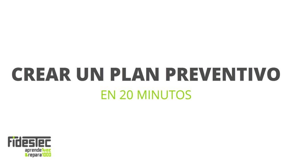 Crear un plan preventivo