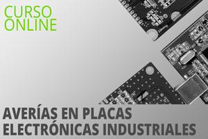 Curso Averías en placas electrónicas industriales