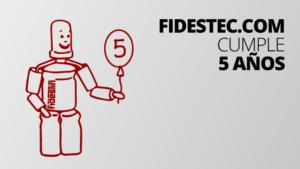 fidestec.com cumple 5 años