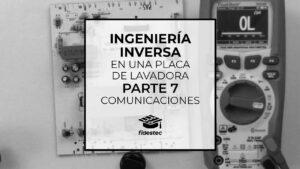 Ingeniería inversa de una placa de lavadora - Parte 7 - Comunicaciones