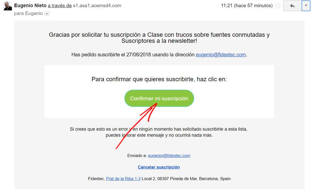 Confirma tu suscripción pulsando sobre el botón que aparece dentro del email que te he enviado