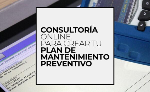 Consultoría para ayudarte a crear tu plan de mantenimiento preventivo