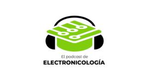 El podcast de electronicología