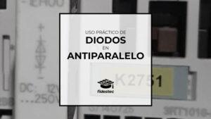 Uso práctico de los diodos en antiparalelo combinados con zener