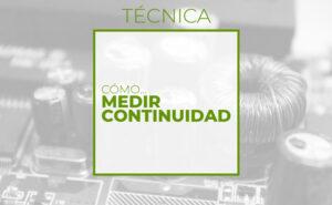 Cómo medir continuidad (club de electronicología)