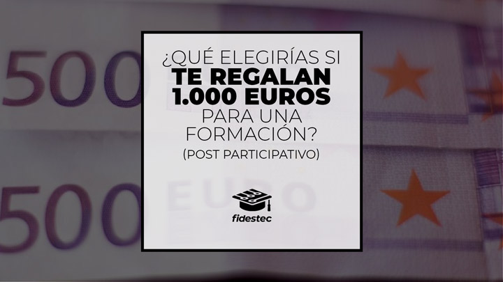 Qué harías si te regalan 1000 EUR para una formación