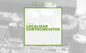 Cómo localizar cortocircuitos (Club de electronicología)