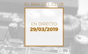 Emisión en directo el 29-3-2019 en el bar del Club de electronicología