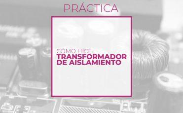 Transformador de aislamiento (Club de electronicología)