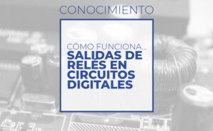 Salidas de relés en circuitos digitales (Club de electronicología)