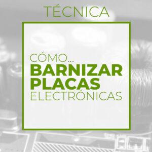 Barnizar placas (Club de electronicología)