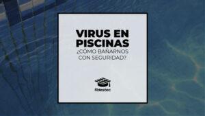 Virus en piscinas